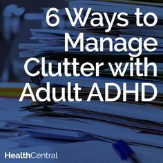 Adult ADHD Article:  6 ways to manage the chaos and clutter in your life when you have adult #ADHD  http://www.healthcentral.com/adhd/cf/slideshows/6-ways-manage-clutter-adult-adhd?ap=2012  #adultADHD #organization