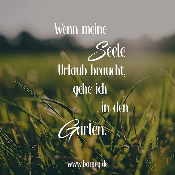 Wenn Meine Seele Urlaub Braucht Gehe Ich In Den Garten Spruche Zitate Garten Spruche Garten Gartenspruche Blumen Zitate