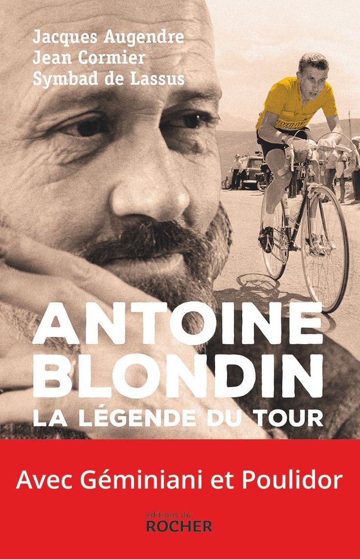 La légende du tour - Antoine Blondin