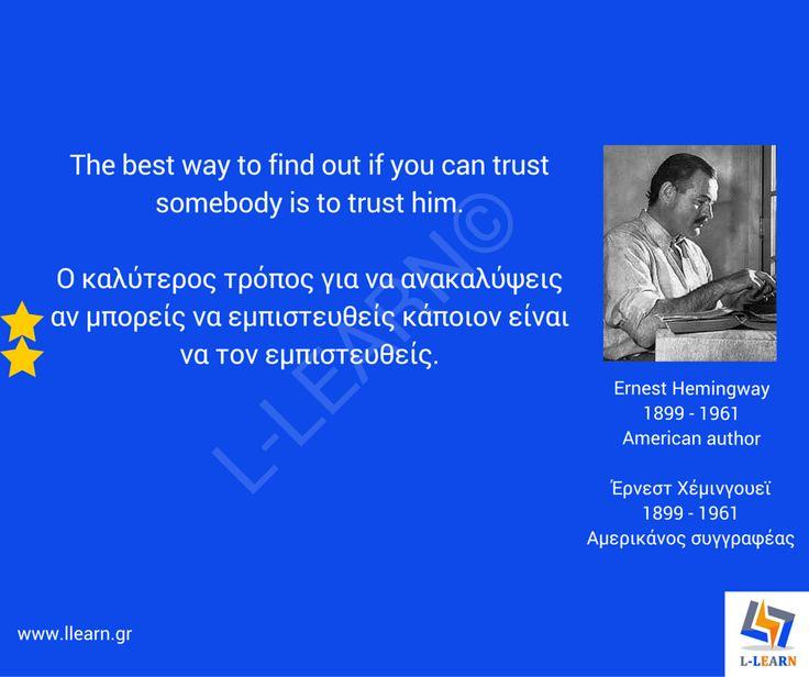 Έρνεστ Χέμινγουεϊ.  #English #Αγγλικά #quotes #ρήσεις #γνωμικά #αποφθέγματα #Έρνεστ #Χέμινγουεϊ