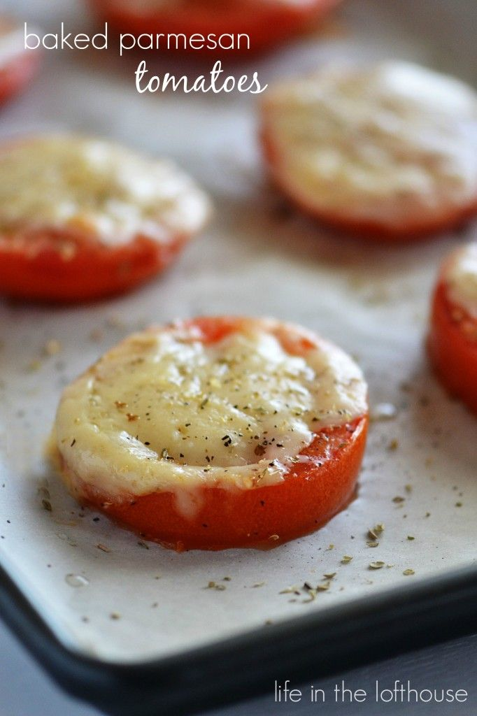 Baked Parmesan Tomatoes! A super simple and delicious appetizer!  - Life In The Lofthouse