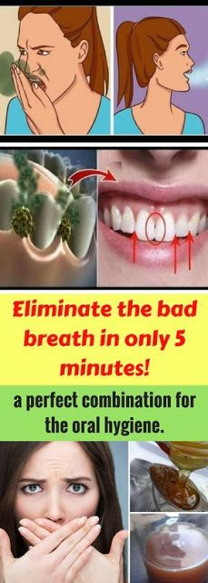 Eliminate the bad breath in only 5 minutes!