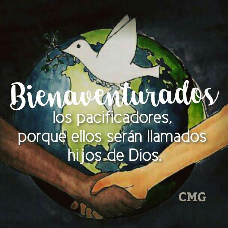 """""""BIENAVENTURADOS los PACIFICADORES, porque ellos serán LLAMADOS HIJOS de DIOS."""" S. Mateo 5:9 RVR1960"""
