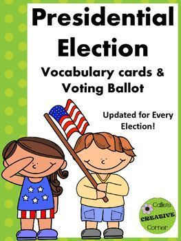 Presidential Election Vocabulary and Voting Ballot                                                                                                                                                                                 More