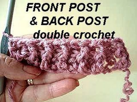 Crochet Stitches Back Post Double Crochet : ... Crochet >front & back post stitches on Pinterest Cable, Stitches...