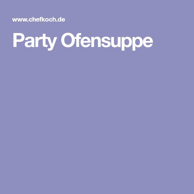 Party Ofensuppe