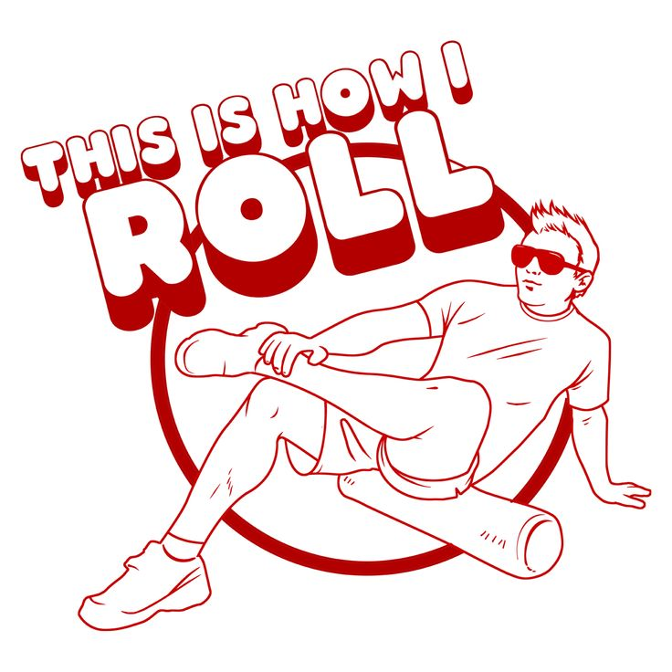 How I Roll Athletic training, Workout humor, Gym humor