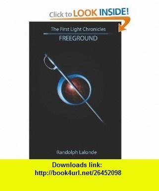 The 7 best torrent book images on pinterest tutorials amazon and first light chronicles freeground 9781434847911 randolph lalonde isbn 10 1434847918 lightingtutorialspdfbookslivroslight fandeluxe Images