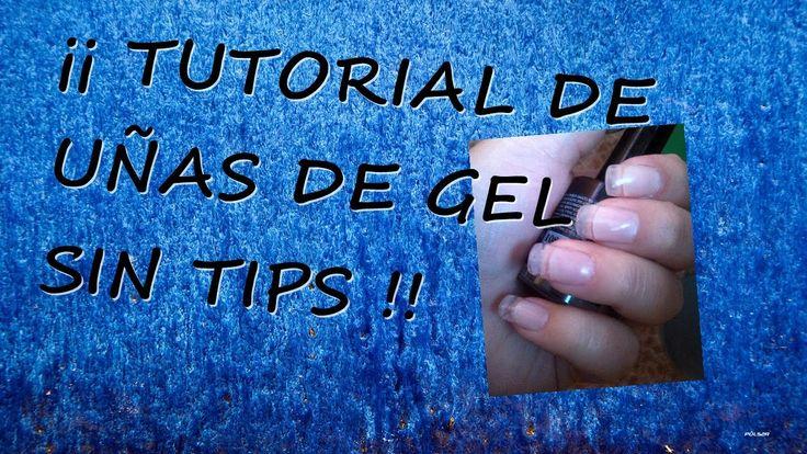 Como hacer las uñas de Gel sin Tips