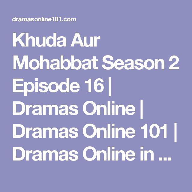 Khuda Aur Mohabbat Season 2 Episode 16 | Dramas Online | Dramas Online 101 | Dramas Online in Pakistan | Pakistani Dramas Online