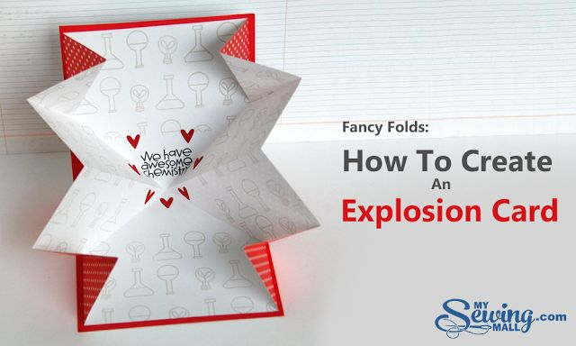 Fancy Folds: How To Create An Explosion Card