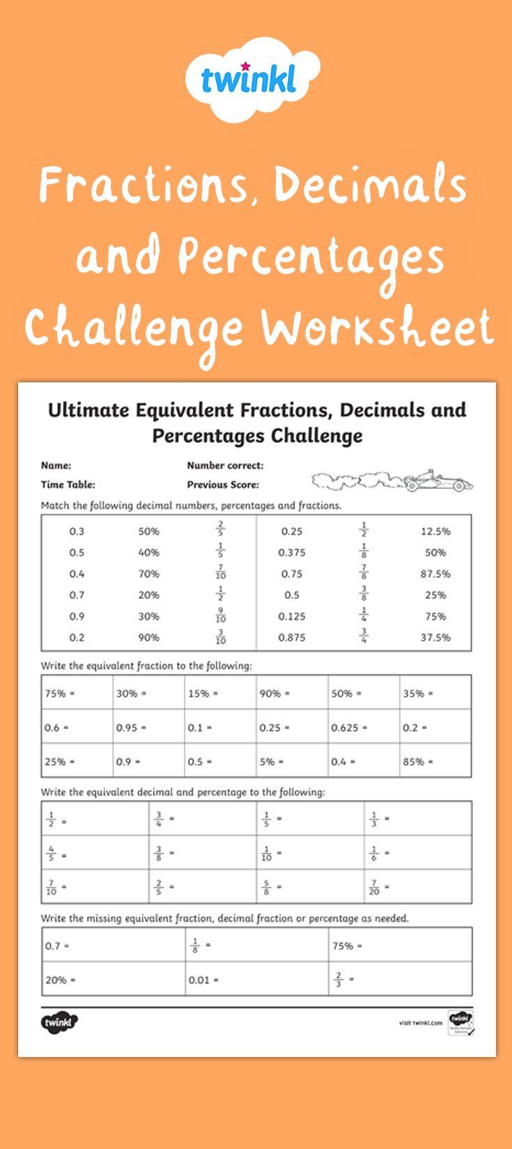 Equivalent Fractions Decimals And Percentages Challenge Worksheet In 2020 Fractions Decimals Percents Equivalent Fractions Decimals
