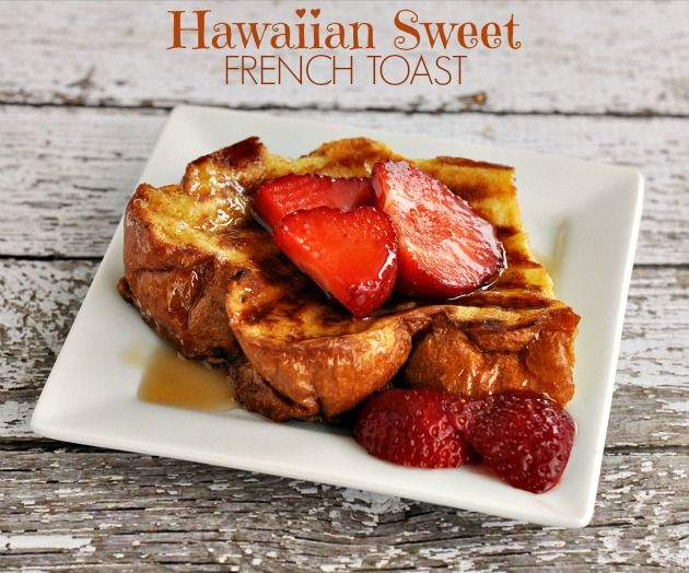 Hawaiian Sweet French Toast Bread Recipe [Food Family Finds]