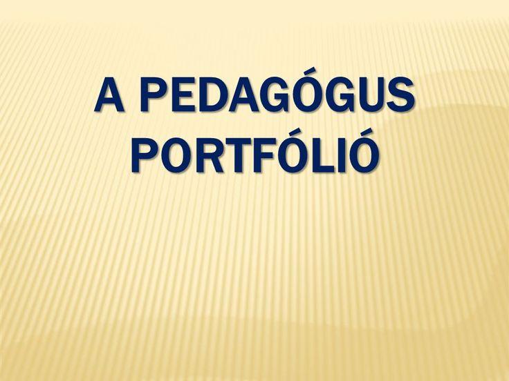 A pedagógus portfólió. - ppt letölteni