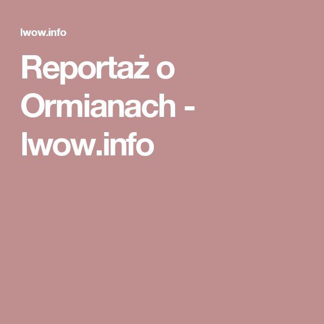 Reportaż o Ormianach - lwow.info