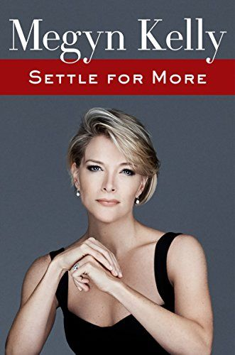 Settle for More | Megyn Kelly  You don't have to be a fan of Megyn Kelly to enjoy this book.  From being bullied as a young girl to her years as a lawyer and later journalist, she has lived an interesting life.  Very open about the good and bad in her life.