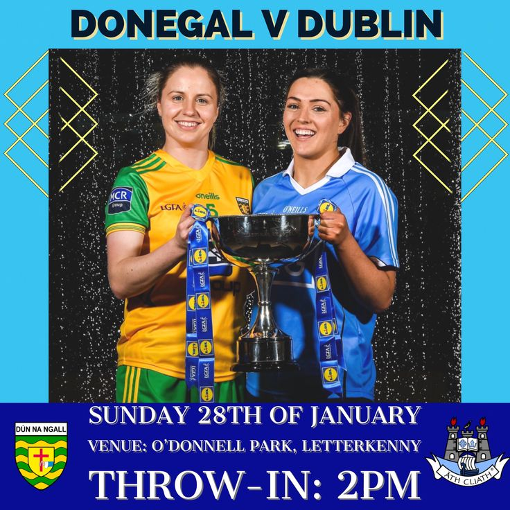 preview:DUBLIN SENIOR LADIES FOOTBALL TEAM NAMED FOR OPENING LEAGUE FIXTURE AGAINST DONEGAL