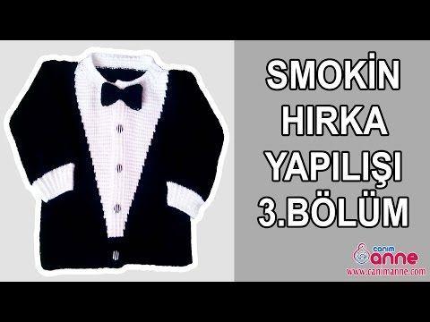 ÖRGÜ TUNUS İŞİ SMOKİN ÇOCUK HIRKA YAPILIŞI TÜRKÇE VİDEOLU   Nazarca.com