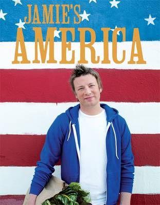 Jamie Oliver - Jamie's America