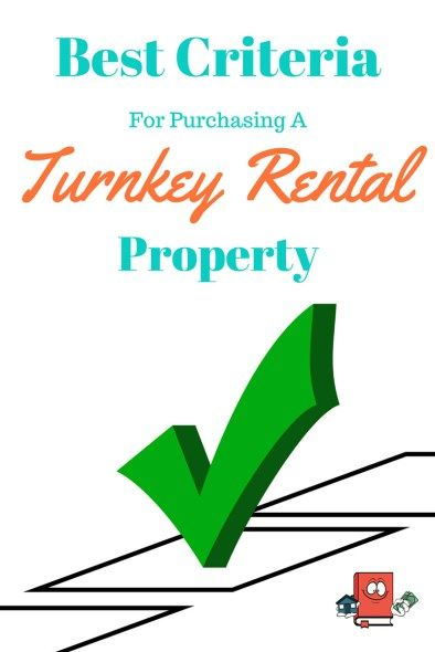 Criteria for purchasing a turnkey rental property.   Real Estate Investing
