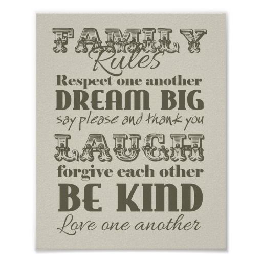 Family Rules Respect Dream Laugh Forgive Love Art Poster by The Digi Dame on Zazzle zazzle.com/eternalhope*