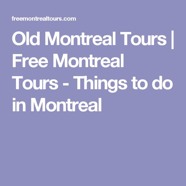 Old Montreal Tours | Free Montreal Tours - Things to do in Montreal