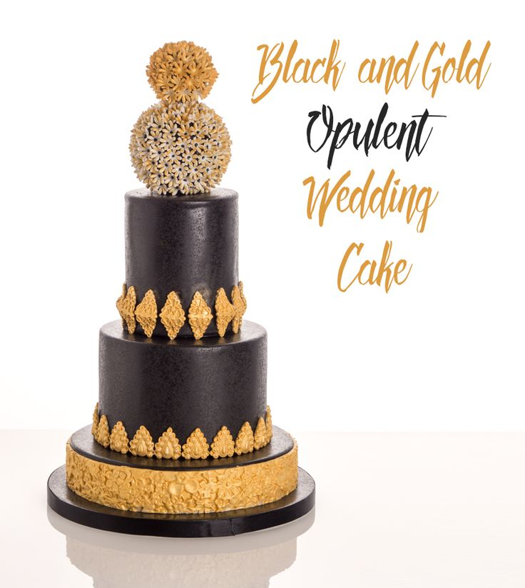 Learn How To Make A Black And Gold Opulent Wedding Cake With Expert Tuition From Top Decorator Paul Bradford
