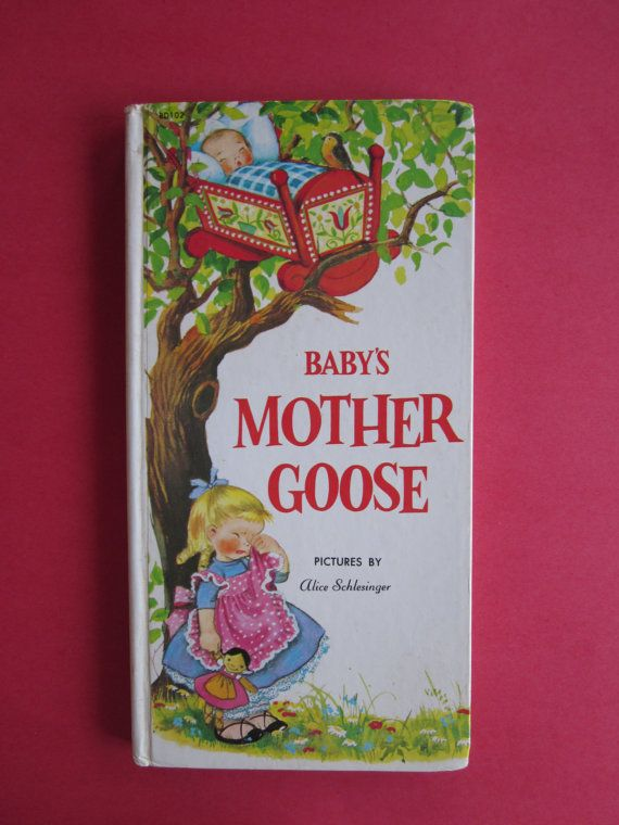 Baby's Mother Goose Pictures By Alice Schlesinger by michiegoodsny