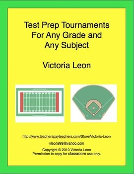 TEST PREP TOURNAMENTS FOR ANY GRADE AND ANY SUBJECT - Review for your state tests, district tests, and classroom tests using these 12 test prep tournaments! Students may work in teams to solve computations or word problems. Reinforce vocabulary or important events in history as teams play against each other in football, baseball, or tic-tac-toe.