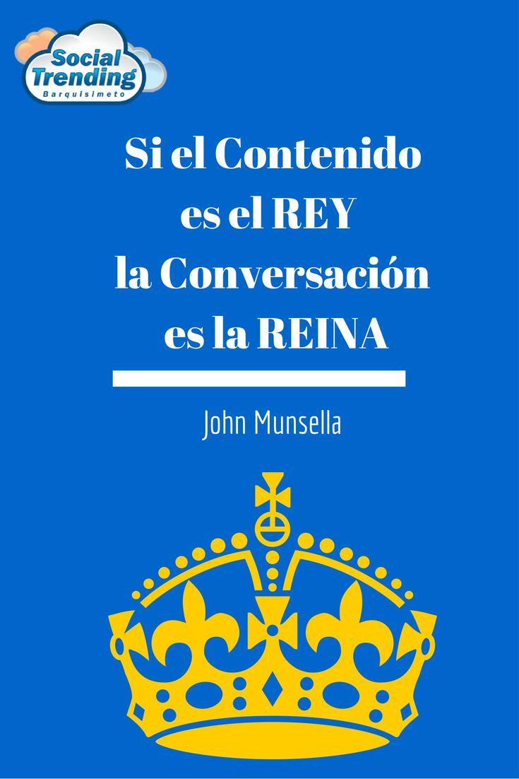 Es casi imposible que John Munsella se equivoque. Las #RedesSociales son como un juego de ajedrez, el contenido es lo más importante de todo, por eso es nuestro Rey y debemos cuidar de él, pero es la reina (la conversación entre usuarios) las que nos puede hacer ganar el juego en este mundo del 2.0