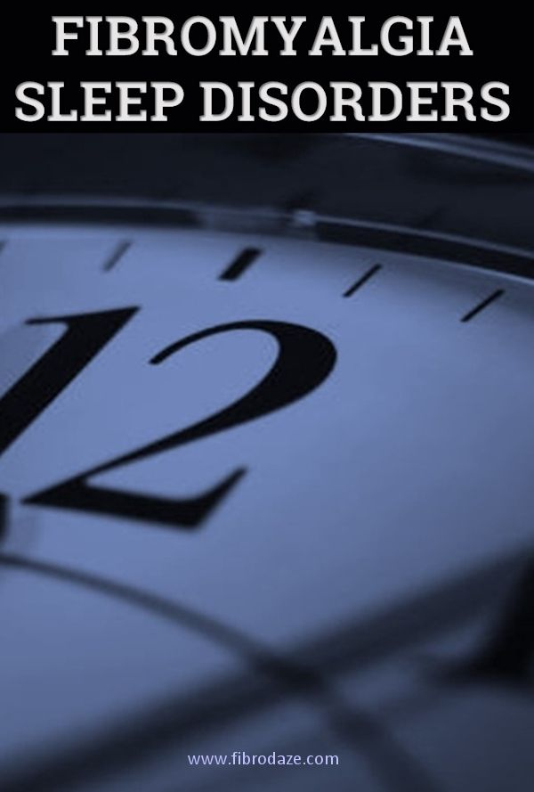 Sleep Disorders Common In Fibromyalgia