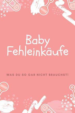 Welche Dinge du mit Baby wirklich nicht benötigst... Unsere Fehleinkäufe fürs Kind!