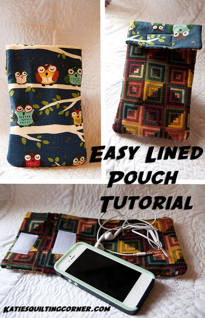 "Easy Lined Pouch Tutorial- I love little pouches & how versatile they can be for so many things. You can create a pouch with any size fabric. I left this tutorial vague as to sizes. You can make a pouch large or small depending on your taste & use. It can even be square if you'd prefer. It doesn't have to be rectangular. I made mine to hold my new iPhone & some accessories safely in my purse or bag. It offers some protection but shouldn't be considered a ""drop proof"" or ""scratch proof"" case."