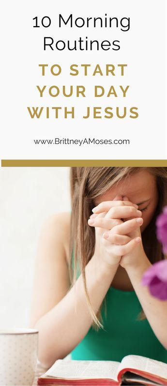 826 best biblical spiritual guidance images on pinterest bible 10 morning routines to start your day with jesus fandeluxe Document