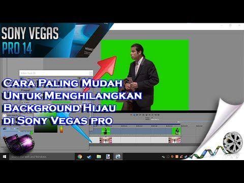 Cara Paling Mudah Untuk Menghilangkan Background Hijau di Sony Vegas pro...