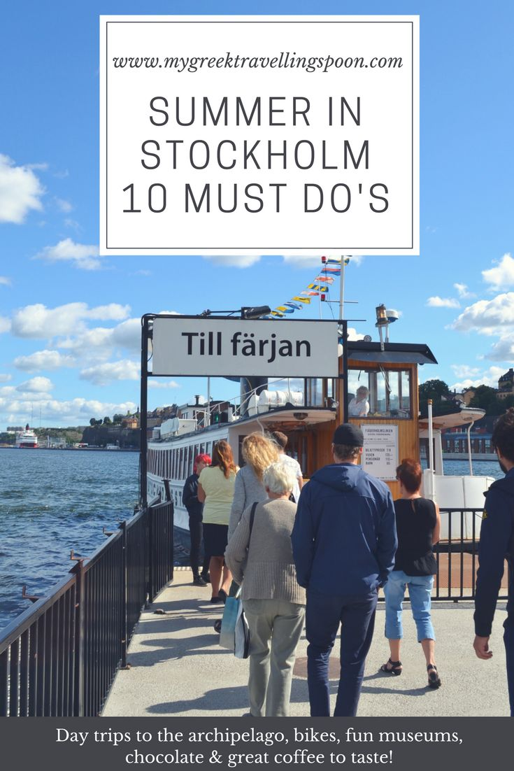 Summer in Stockholm - 10 Must Do's. I have visited the Swedish capital several times in every season and it has never failed to impress me. But during summer, oh my, this city is absolutely gorgeous! Here is why: Water element: tick Green environment: tick Tasty food: tick Berries: tick Amazing coffee scene: tick tick tick Delicious pastries: tick  Picnic friendly: tick Design & Culture: tick Did I forget anything? Here is a list of my 10 favorite things to do in Stockholm during summer.
