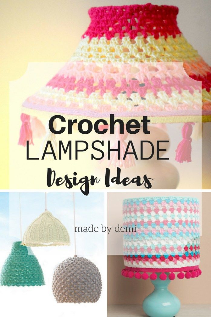 Crochet Lampshade Design Ideas | made by demi