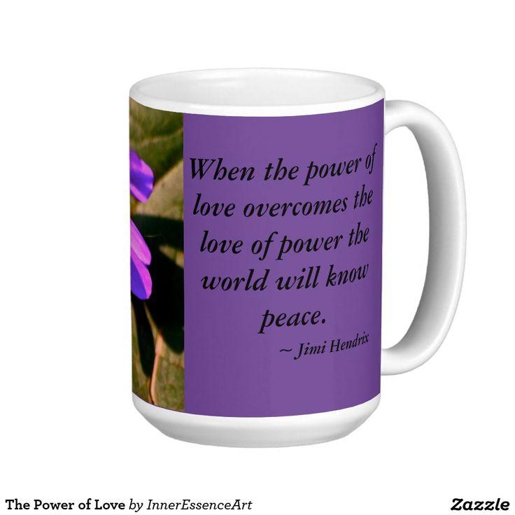 The Power of Love Coffee Mug
