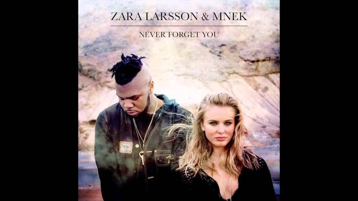 Zara Larsson & MNEK - Never Forget You (Audio)
