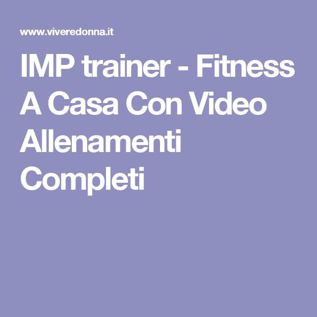 IMP trainer - Fitness A Casa Con Video Allenamenti Completi