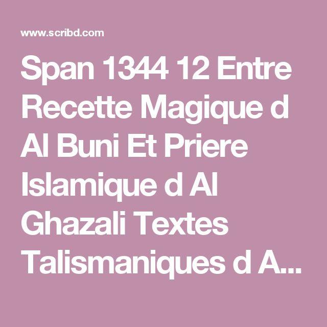 Span 1344 12 Entre Recette Magique d Al Buni Et Priere Islamique d Al Ghazali Textes Talismaniques d Afrique Occidentale