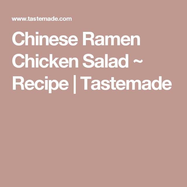 Chinese Ramen Chicken Salad ~ Recipe | Tastemade