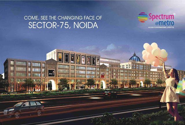 Spectrum @Metro, Buy Commercial Property in Well Developed City Noida ~ Spectrum Metro Noida - Giikers