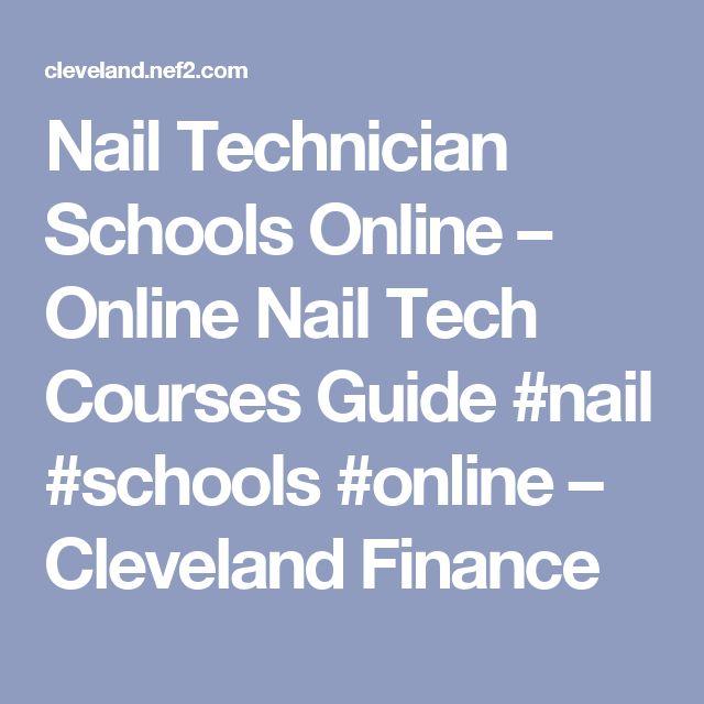 Nail Technician Schools Online – Online Nail Tech Courses Guide #nail #schools #online – Cleveland Finance