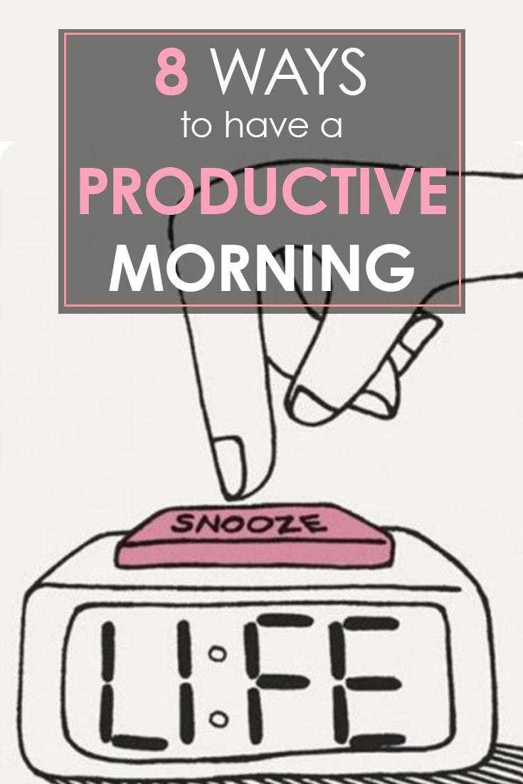 8 Ways to Have a Productive Morning - Productivity tips for college students. Manage your time wisely so you feel less stressed!