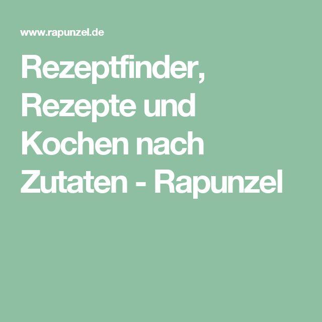 Rezeptfinder, Rezepte und Kochen nach Zutaten - Rapunzel