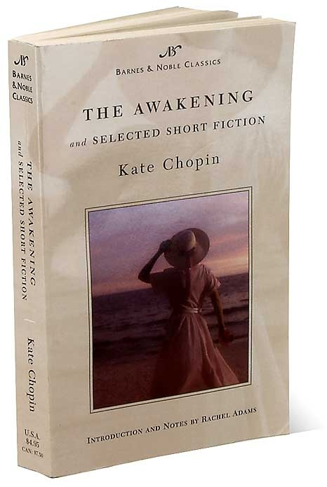The Awakening- Kate Chopin, one of my all time favorite books. This is a must read book once a year.