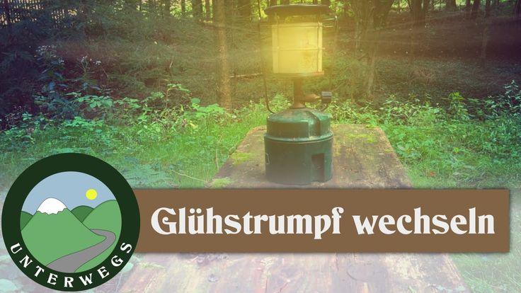 Gaslampe Glühstrumpf wechseln - Outdoor Tutorial