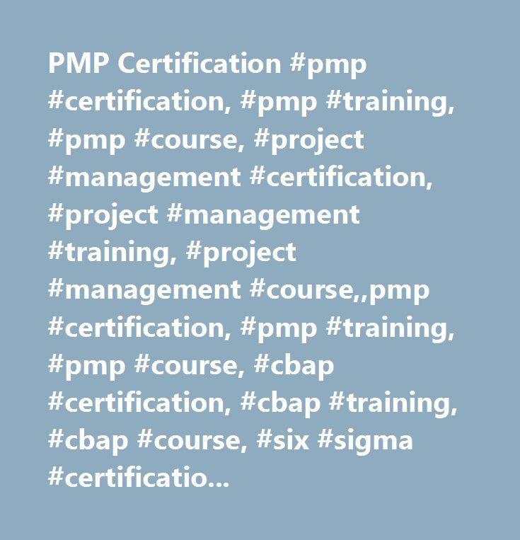PMP Certification #pmp #certification, #pmp #training, #pmp #course, #project #management #certification, #project #management #training, #project #management #course,,pmp #certification, #pmp #training, #pmp #course, #cbap #certification, #cbap #training, #cbap #course, #six #sigma #certification, #six #sigma #training, #six #sigma #course, #qa #certification, #qa #training, #qa #course, #ccna #certification, #ccna #training, #ccna #course, #ms #project #certification, #ms #project…