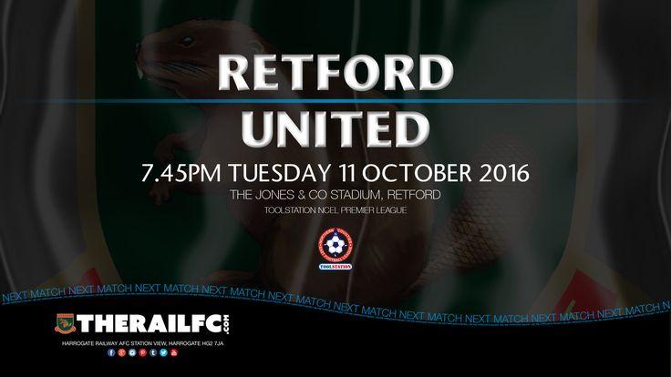 Next Match: Retford United v Harrogate Railway    @therailfc @RetfordUnitedFC @Howell_rm